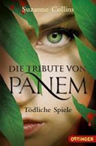 Suzanne Collins: Die Tribute von Panem – Tödliche Spiele